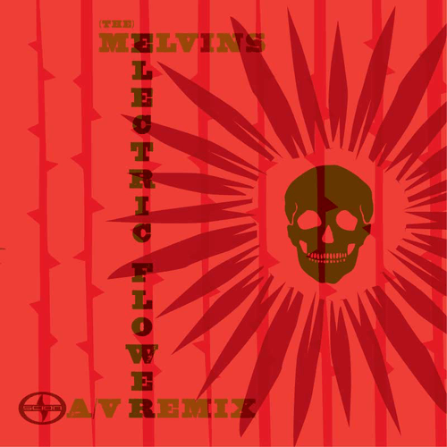 TThe Melvins - Electric Flower Remixes