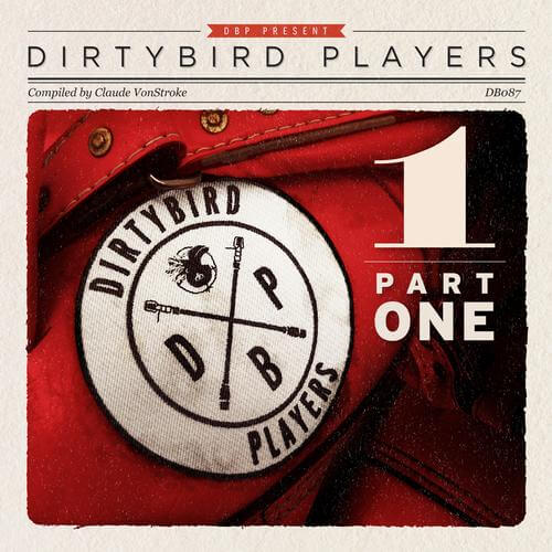 Dirtybird Players (Part 1)